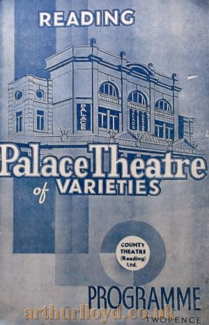 A Variety Programme for 'Go To It' at the Palace Theatre of Varieties, Reading, whilst under the control of County Theatre (Reading) Ltd - Courtesy Roy Cross.