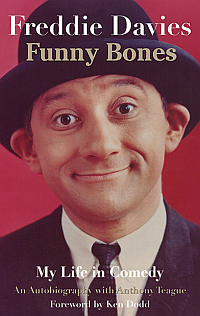 Funny Bones - My Life in Comedy by Freddie Davies - Click to buy this book at Amazon.co.uk