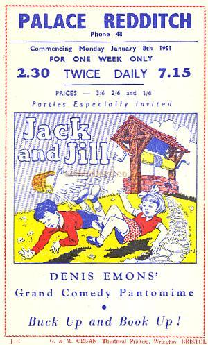 A Programme for the pantomime 'Jack and Jill' at the Palace Theatre, Redditch in January 1951 - Courtesy Paul Hughes.