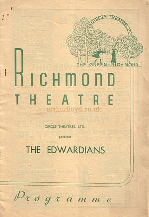 A Programme for 'The Edwardians' the first Circle Theatres Ltd production at the Richmond Theatre in 1937.