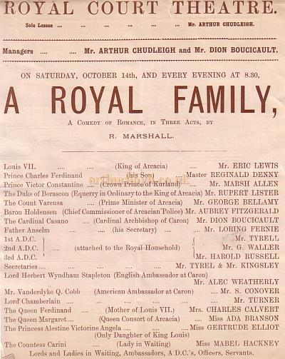 The Cast of 'A Royal Family' at the Royal Court Theatre under the management of Arthur Chudleigh and Dion Boucicault for Saturday the 14th of October 1899.
