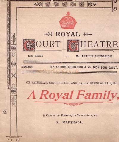 A programme for 'A Royal Family' at the Royal Court Theatre under the management of Arthur Chudleigh and Dion Boucicault for Saturday the 14th of October 1899.