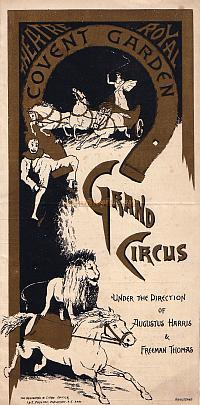 Programme for 'Grand Circus' at the Theatre Royal, Covent Garden in 1890 - Click to see entire Programme enlarged.