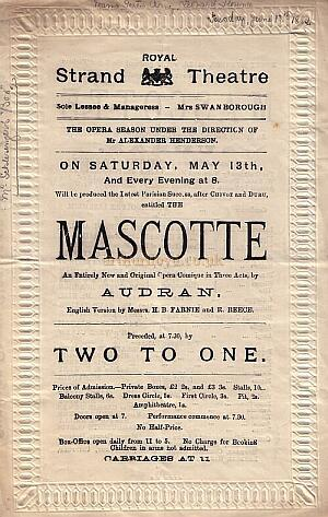 A programme for 'Mascotte' at the Royal Strand Theatre - Click to see entire programme.