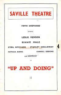 The Theatre was damaged in the Blitz of 1941 during the run of 'Up and Doing' but was soon restored and operating again, and the production reopened afterward to achieve the overall run of 603 performances.