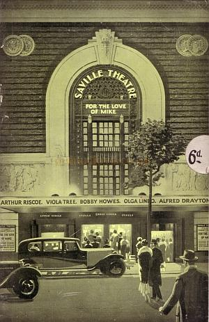 A programme for the opening production of 'For the Love of Mike' at the Saville Theatre in October 1931 and ran for 239 performances.