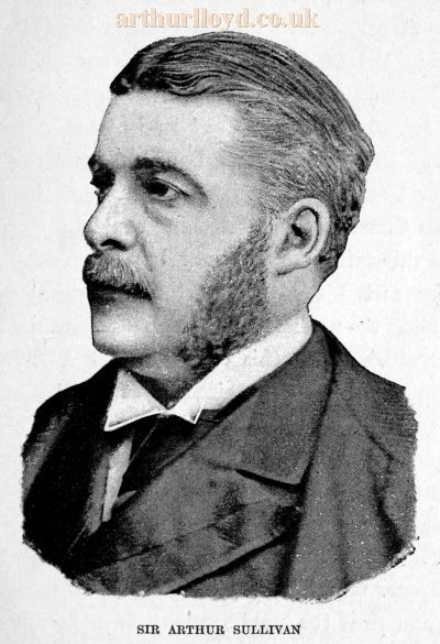 Arthur Sullivan - From 'The Savoy Opera' by Percy Fitzgerald, 1894.
