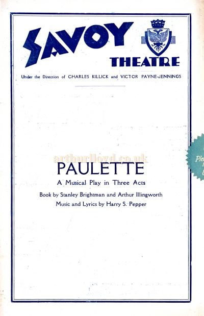 A Programme for the musical play 'Paulette' at the Savoy Theatre.
