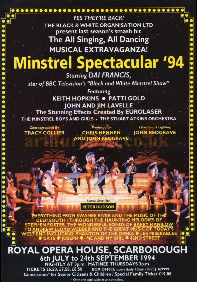 A Poster for the 1994 Minstrel Spectacular at The Royal Opera House, Scarborough - Courtesy Keith Hopkins - Poster Reproduced with the kind permission of John Redgrave who produced the last two Minstrel shows at Theatre.