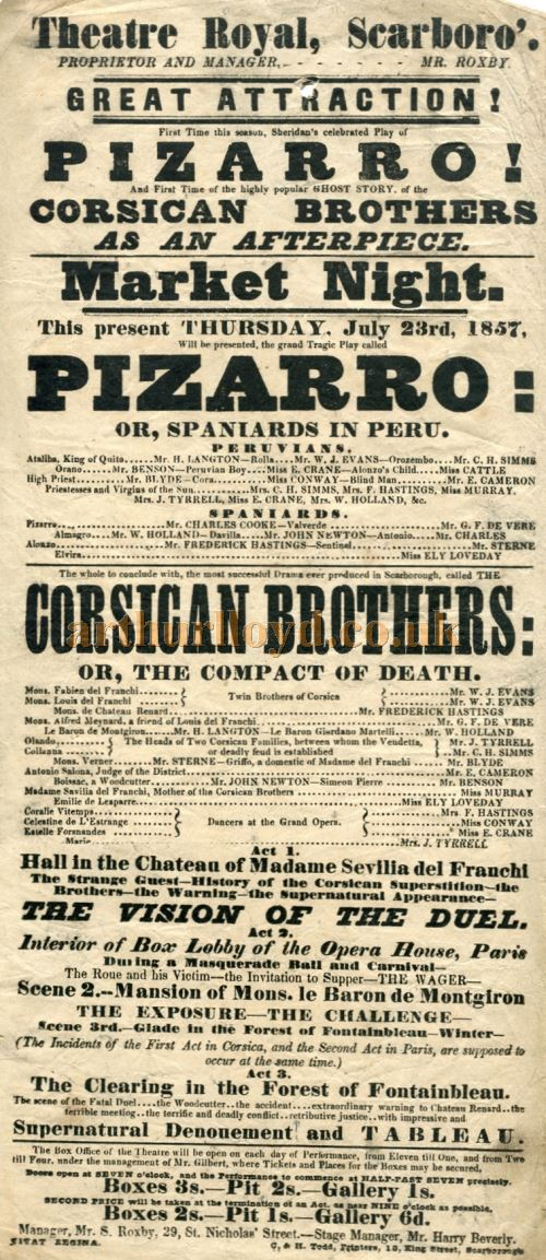 A Poster for 'Pizarro' and 'Corsican Brothers or The Compact of Death' at the Theatre Royal, Scarborough for Thursday the 23rd of July 1857 - Courtesy Neil Pearson.
