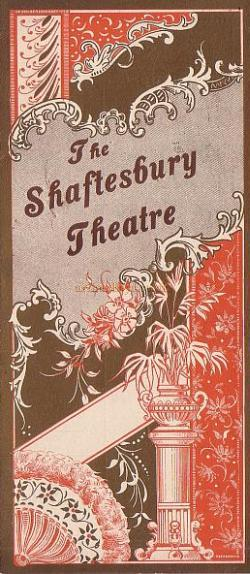 A Programme for 'The Belle of New York' at the Shaftesbury Theatre on April the 12th 1898, just ten years after the Theatre opened - Click to see entire programme.