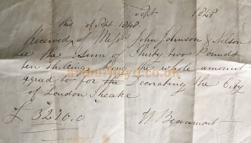 A Receipt dated September 1848, from William Beaumont, stating that he had received the sum of £32 and 10 Shillings from John Johnson and Nelson Lee for redecorating the City of London Theatre - Courtesy Claire Pascall.