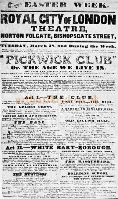 A Bill for 'Pickwick Club' at the Royal City of London Theatre on March 28th 1837 - From the book 'Mr Dickens goes to the Play' by Alexander Woollcott, published in 1922.