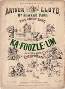 Arthur lloyd's 1865 song 'Ka-Foozle-Um - Click to Enlarge
