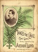 Arthur lloyd's 1887 song 'Takes The Cake' - Click to Enlarge