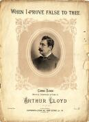 Arthur Lloyd's 1882 song 'When I prove false to thee' - Click to Enlarge