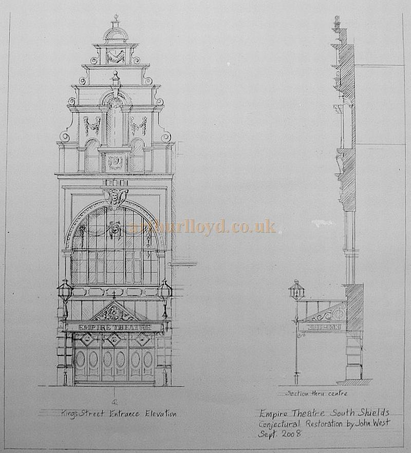 John West's Conjectural drawings of the King Street Entrance Elevation of the South Shields Empire Theatre - Courtesy John West September 2008.