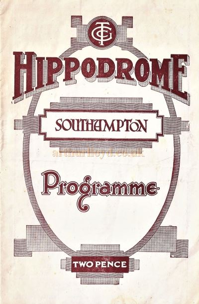 A Programme for Jack Hylton's 'This is the Missus' at the Southampton Hippodrome in October 1933 - Courtesy Ron Knee.