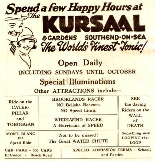 A 1930s advertisement for the attractions at the Kursaal, Southend - From a programme for the Floral Hall, Westcliff on Sea Kindly Donated by Jan Davies.