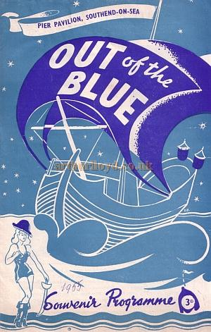 'Out of the Blue' at the Pier Pavilion, Southend in the 1950s - - Kindly donated by Jan Davies.