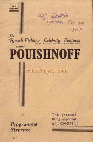 A programme for a Russell Fielding Celebrity Feature presenting Pouishnoff playing a Chopin Recital at the Ritz Cinema, Southend in November 1942 - Kindly Donated by Jan Davies.