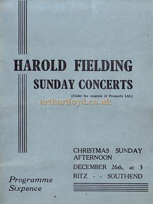 A programme for a Harold Fielding Sunday Concert at the Ritz Cinema, Southend in December 1943 - Kindly Donated by Jan Davies.