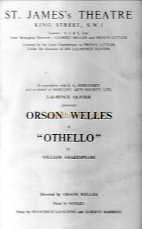 Programme for 'Othello' at the St. James's Theatre, staring Orson Welles who came over from America to play the part and direct the play himself. It opened on the 18th of October 1951 and ran until the 15th of December that year.