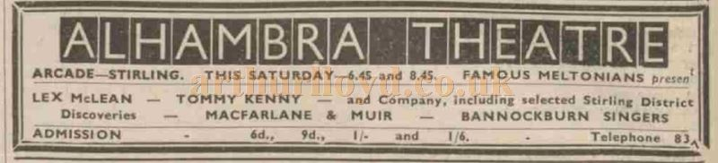 An Advertisement from January 1939 for Lex McLean and company at the Alhambra Theatre, Stirling - Courtesy Graeme Smith.