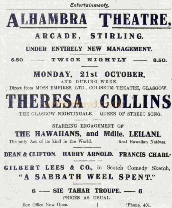 An October 1918 advert for full variety headed by Theresa Collins in the Alhambra Theatre, Stirling - Courtesy Graeme Smith.