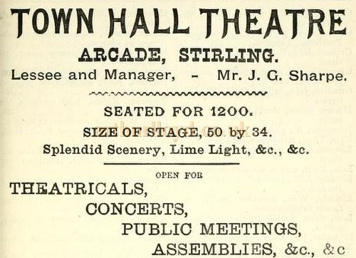 A Street directory advertisement of 1886 for the Town Hall Theatre in the Arcade, Stirling - Courtesy Graeme Smith.