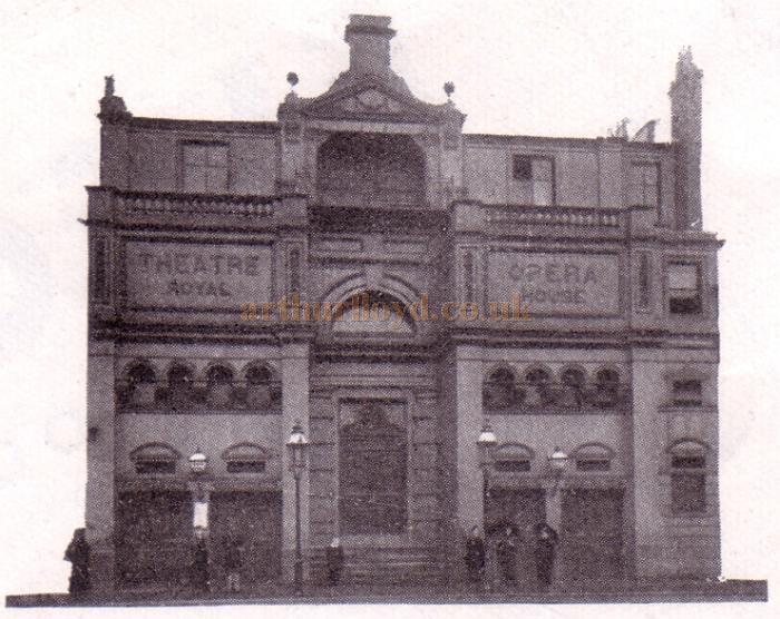 The 1888 Theatre Royal, Stockport in a photograph taken in 1900 - From the Theatre's Jubilee Programme June 6th, 1938.