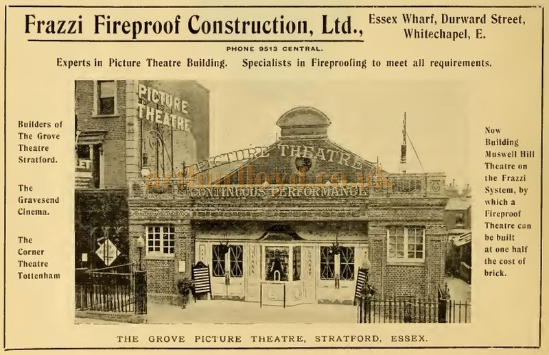An early photograph of the Grove Picture House, Stratford - From an advertisement for Frazzi Fireproof Construction Ltd., reproduced in the Cinema News and Property Gazette in February 1912.