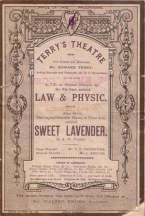 Programme for 'Law and Physic' and the very successful 'Sweet Lavender' which opened at Terry's Theatre on the 21st of March 1888 and ran for 684 performances. - Click for details.