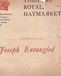 Programme for 'Joseph Entangled' at the Theatre Royal Haymarket during Cyril Maude and Frederick Harrison's period as managers between 1896 and 1905.