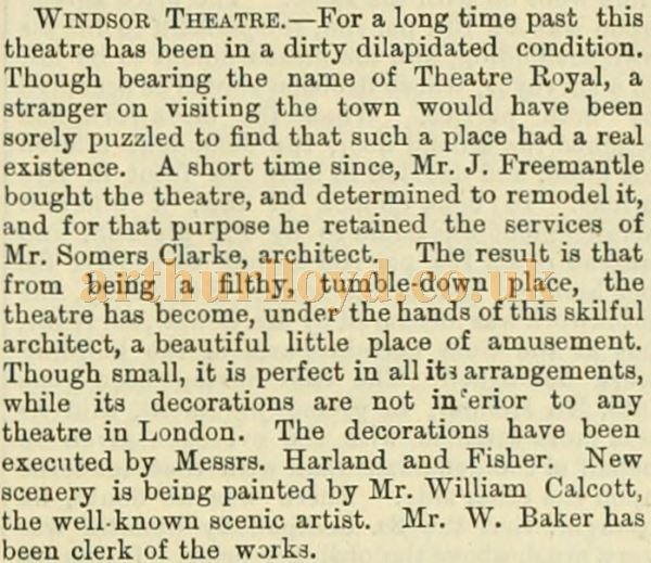 An article in the 'Building News and Engineering Journal' Vol 16 of 1869 on the reopening of the Theatre Royal, Windsor.