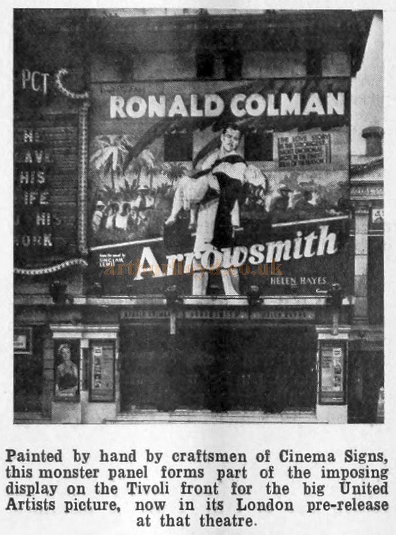 An advertising sign for Ronald Colman in 'Arrowsmith' on the Facade of the Tivoli Theatre in 1932 - From the Bioscope of April 1932.