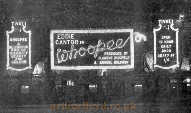 The Tivoli Theatre at night showing neon sgns for Eddie Cantor in 'Whoopee' - From 'The Bioscope' November 1930.