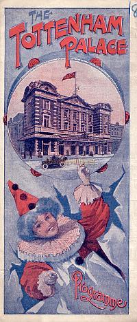 Variety Programme for the Tottenham Palace in 1912 - Click to see Entire Programme.