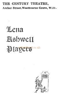 A Programme for 'The Lena Ashwell Players' forthcoming productions at the Century Theatre in the Spring of 1927 - Courtesy The Margaret & Brian Knight Collection.