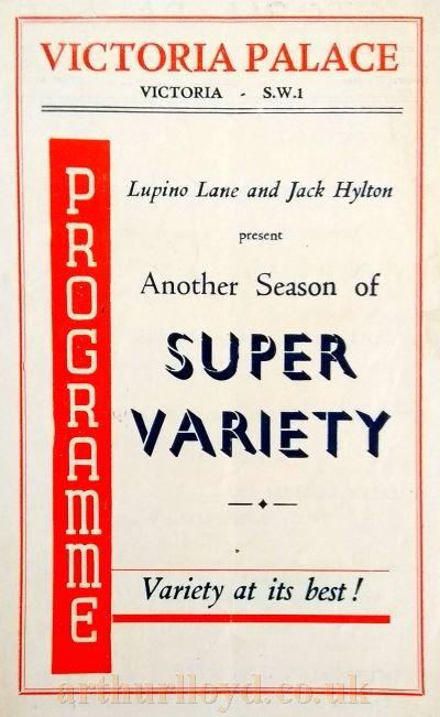 A Lupino Lane and Jack Hylton 'Super Variety' Programme for the Victoria Palace Theatre in the 1950s with Max Miller on the Bill amongst others - Courtesy Philip Paine.