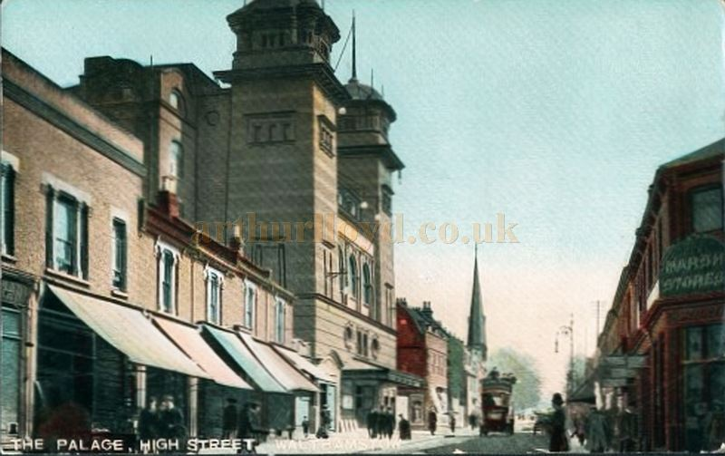 A Postcard sent in 1913, showing the Palace Theatre and High Street, Walthamstow