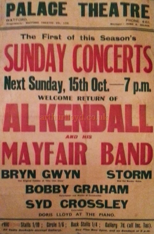A Poster for Al Kendall and his Mayfair Band at the Watford Palace Theatre in the 1930s - Courtesy David Robinson.