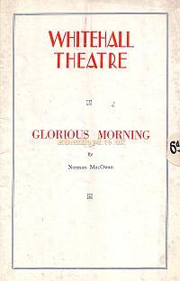 Programme for 'Glorious Morning' at the Whitehall Theatre in 1938.