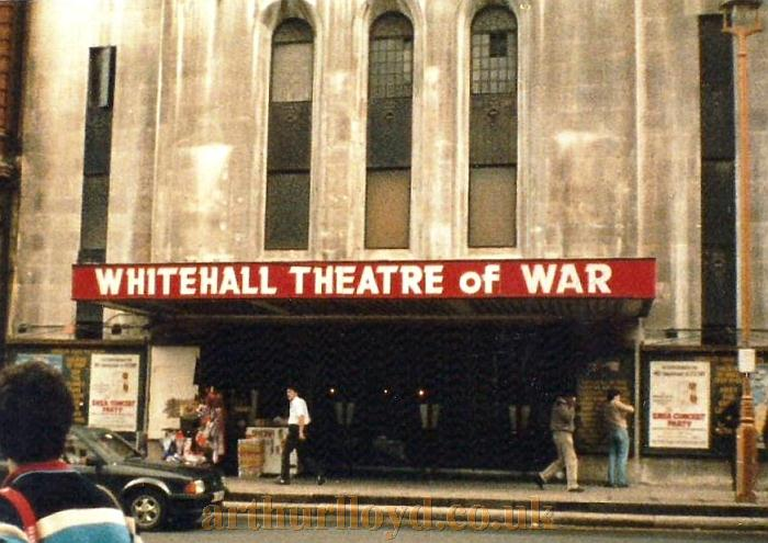 The Whitehall Theatre sporting the 'Theatre of War' Signage in 1986 - Courtesy Jason Mullen