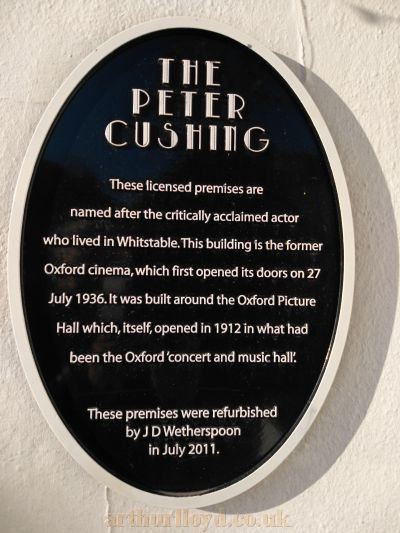 A Plaque on the Peter Cushing Public House, detailing the site's history as the Oxford Picture House and later Oxford Cinema - Courtesy Philip Paine.