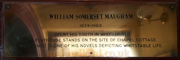 A Plaque situated in the  Whitstable Playhouse Theatre, dedicated to W. Somerset Maugham - Courtesy Philip Paine.