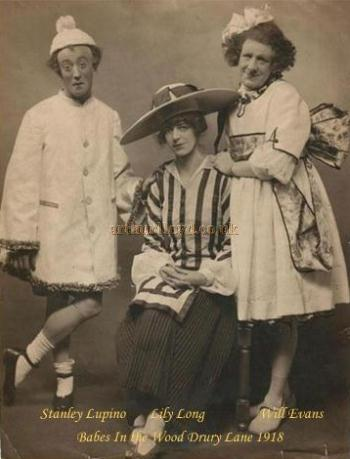 Stanley Lupino, Lily Long, and Will Evans posing for the camera and in costume for the Drury Lane pantomime 'Babes in the Wood' in 1918 - Kindly sent in by Will Evans' grandson Bill Evans.