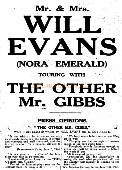 An advertisement in The Stage of July 24th 1924 for Will Evans and his wife Nora Emerald on tour in 'The Other Mr. Gibbs' - Courtesy Jason Mullen.