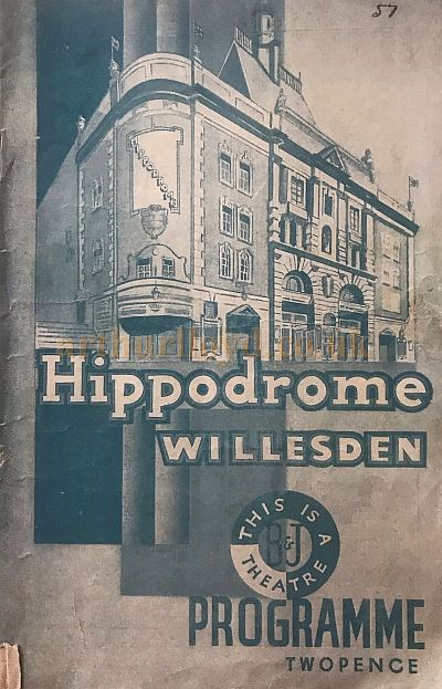 A Programme from the Willesden Hippodrome for Monday 16th January 1939 - Courtesy Jean Woodward .