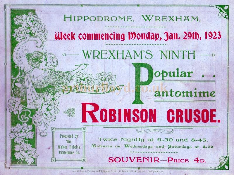 A programme for a twice nightly production of 'Robinson Crusoe' at the Wrexham Hippodrome in January 1923.